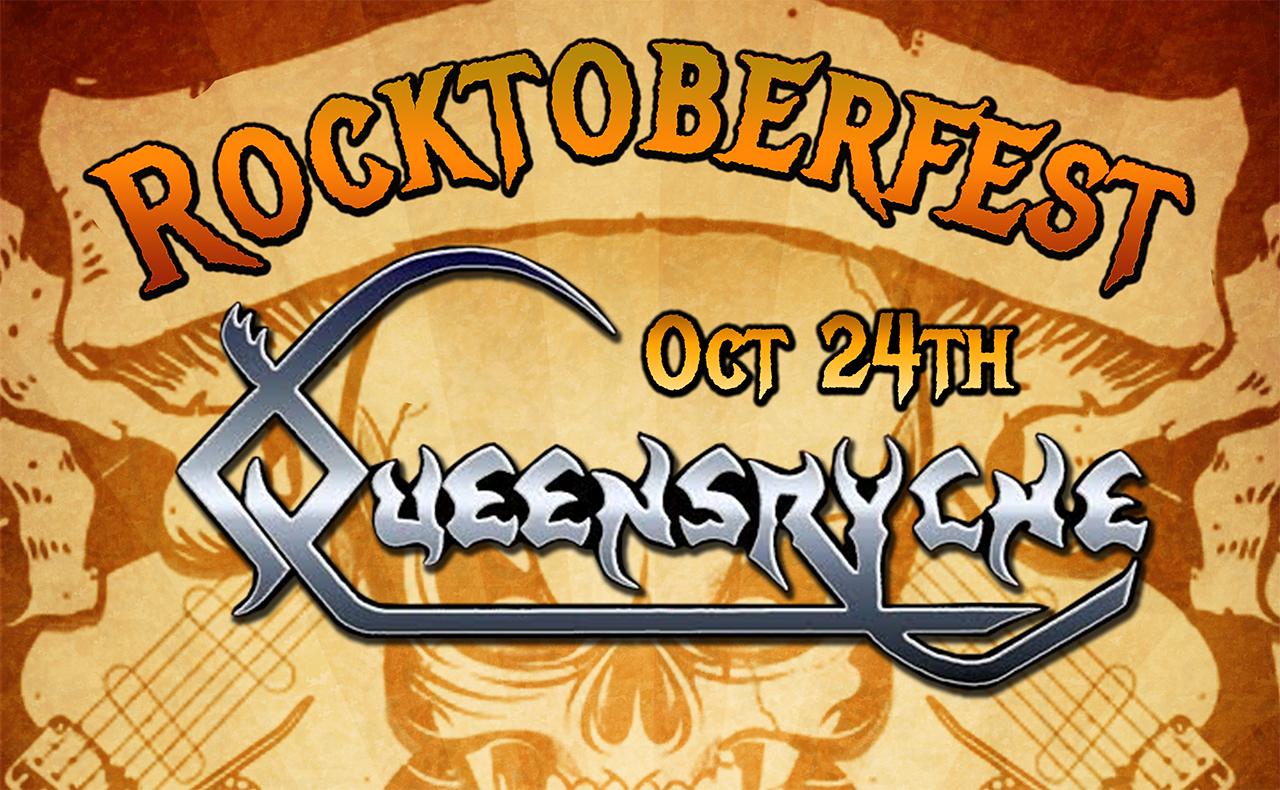 Rocktoberfest Queensryche Oct 24